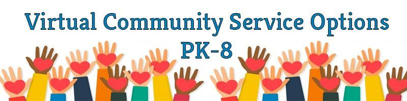 Virtual Community Service Options PK-8